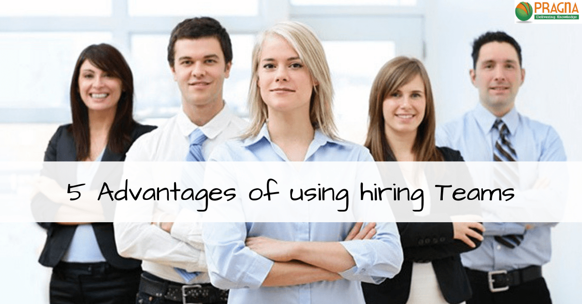 Recruiting in a Tough Labor Market: 5 Advantages of using hiring Teams