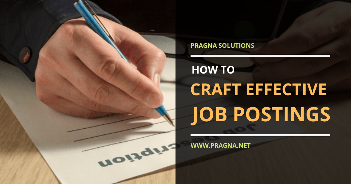 How to Craft Highly Effective Job Postings
