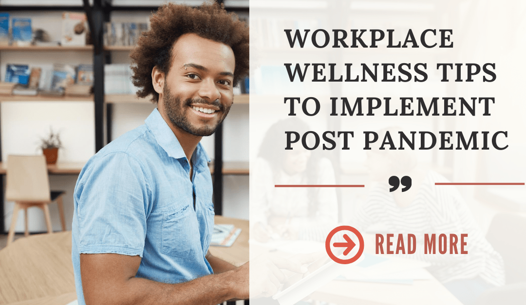 Workplace wellness tips