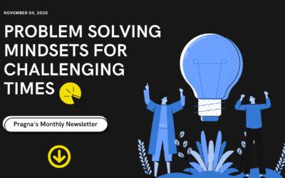 Problem Solving Mindsets For Challenging Times